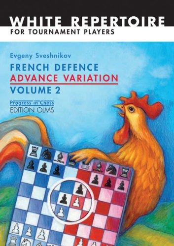 French Defence Advance Variation: Volume Two (Progress in Chess) pdf epub