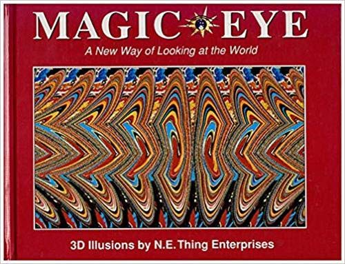 Magic Eye: A New Way of Looking
