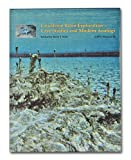Lacustrine Basin Exploration - Case Studies and Modern Analogs, Barry Jay Katz, 0891813284