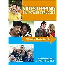 Sidestepping the Power Struggle