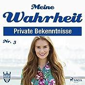 Meine Wahrheit 3: Private Bekenntnisse    div.