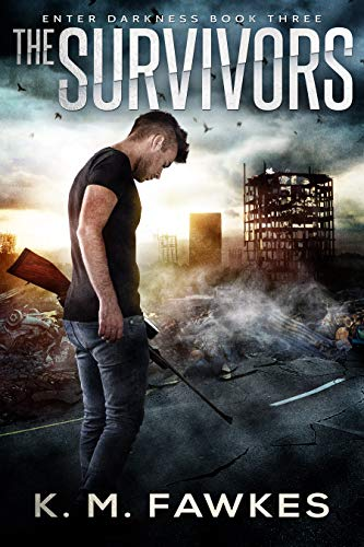 The Survivors - A Post-Apocalyptic EMP Novel (Enter Darkness Book 3) by [Fawkes, K. M.]