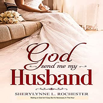 Amazon.com: God Send Me My Husband (Audible Audio Edition