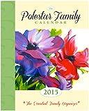 2015 Polestar Family Calendar: A Familiy Planner & Home Management Guide