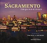 Sacramento Impressions, photography by Tom Myers, 1560374640