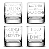 Cheap Set of 4, Premium Game of Thrones Whiskey Glasses, I Drink and I Know Things, Mother of Dragons, King in the North, Hold the Door, Drinking Gifts, Made in USA by Integrity Bottles