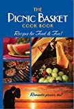 The Picnic Basket Cookbook: Recipes for Food & Fun!