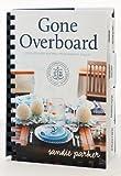 Gone Overboard, Sandies Galley, 0615371906
