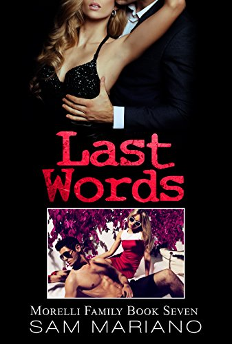 Last Words (Morelli Family, #7)
