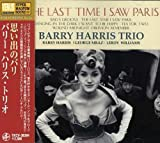 The Last Time I Saw Paris by Barry Harris (2008-01-13)