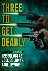 Three To Get Deadly (English Edition)