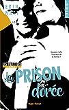 Les héritiers - tome 3 La prison dorée (New Romance) (French Edition)
