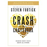 Crash the Chatterbox DVD: Hearing God's Voice Above All Others