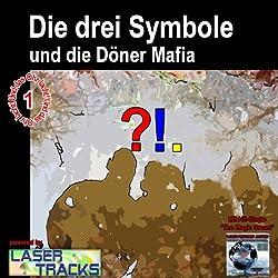 Die drei Symbole und die Dönermafia (Die drei Symbole 1)