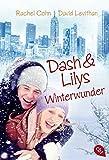 Dash & Lilys Winterwunder (Die Dash & Lily-Reihe, Band 1)