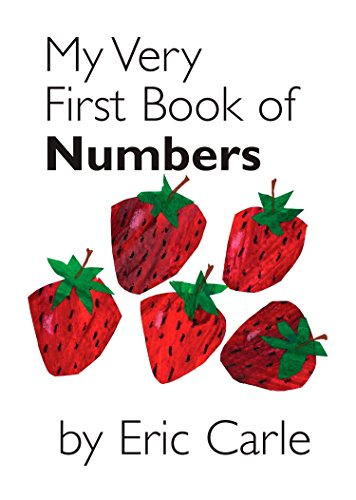 My Very First Book of Numbers Babys Very First Book