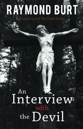 An Interview with the Devil: Prophecy and Thy Dead Script