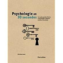Psychologie en 30 secondes