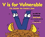 V Is for Vulnerable: Life Outside the Comfort Zone