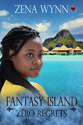 Fantasy Island: Zero Regrets by [Wynn, Zena]