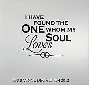 I Have Found The One Whom My Soul Loves Vinyl Decal Home