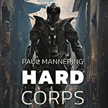 Hard Corps Audiobook by Paul Mannering Narrated by Frank Clem