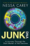 Junk DNA: A Journey Through the Dark Matter of the Genome