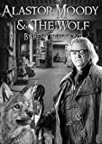 Alastor Moody & The Wolf