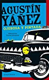 Ojerosa y pintada (2014) (Spanish Edition)