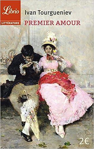 Premier Amour N E Amazon Ca Ivan Tourgueniev Books