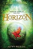 Download Horizon (Above World) in PDF ePUB Free Online
