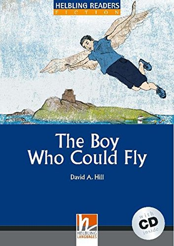 The Boy Who Could Fly - Book and Audio CD Pack - Level 4 PDF