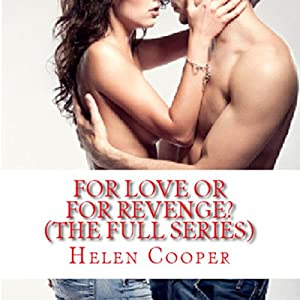 For Love or for Revenge: The Full Series Audiobook