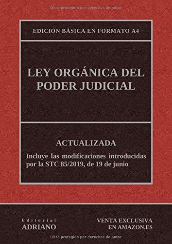 Ley Orgánica del Poder Judicial (Edición básica en formato A4): Actualizada, incluyendo la última reforma recogida en la descripción por Editorial ADRIANO