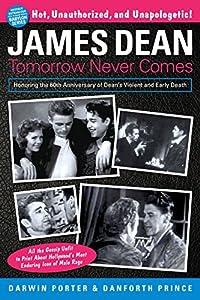 James Dean Tomorrow Never Comes