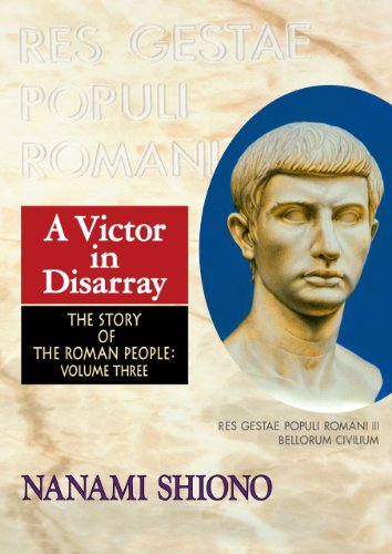 A Victor in Disarray - The Story of the Roman People vol. - Forum Ceasars
