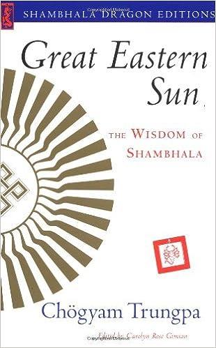 Book Great Eastern Sun: The Wisdom of Shambhala (Shambhala Dragon Editions) by Chogyam Trungpa (2001-07-17)
