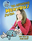 The Astounding Nervous System, John Burstein, 0778744280