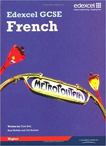 Edexcel GCSE French Higher Student Book Author: Clive Bell ...