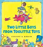 Two Little Boys from Toolittle Toys, Vincent X. Kirsch, 1599904284