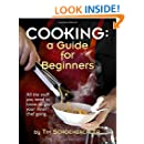 Cooking: A Guide for Beginners