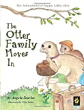 The Otter Family Moves In (The Adventures of Happy Valley Glen) (Volume 1)