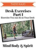 10. Desk Exercise Part 1 - Exercise You can Do at Your Desk
