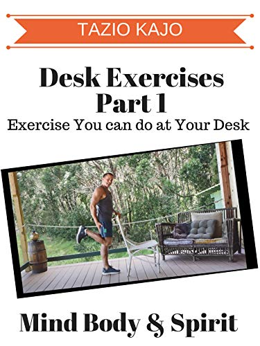 Desk Exercise Part 1 - Exercise You