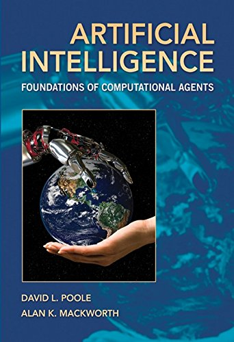 Artificial Intelligence: Foundations of Computational Agents ()