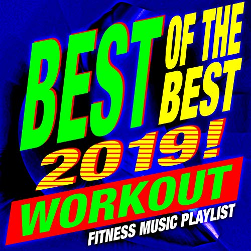 Best of the Best 2019! Workout - Fitness Music Playlist