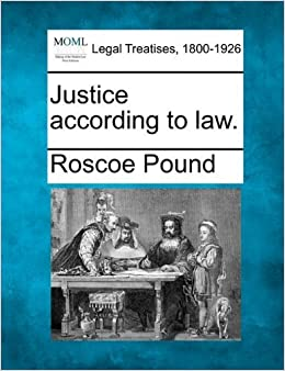 Book Justice according to law. by Roscoe Pound (2010-12-20)
