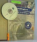 MicroStation par la pratique (1 livre + 1 CD-Rom)