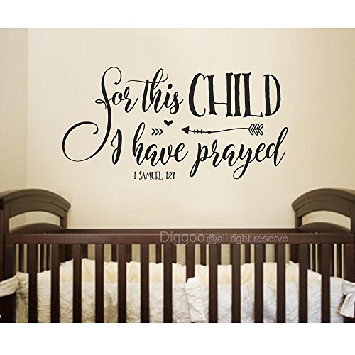 Diggoo For this child I have prayed Wall Decal Quote 1 SAMUEL 1:27 Christian Wall Decal Baby Nursery Wall Art (Black, 15'' h x 30'' w) by Diggoo