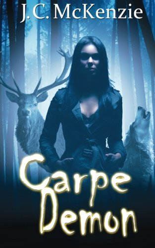 Book: Carpe Demon (A Carus Novel Book 3) by J.C. McKenzie